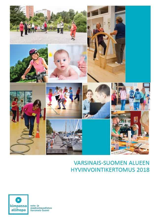 Varsinais-Suomen alueen hyvinvointikertomus 2018. Julkaisun kansi.